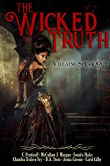 The Wicked Truth: Villains Speak Out Paperback