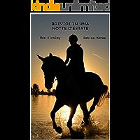 BRIVIDI IN UNA NOTTE D'ESTATE (Italian Edition)