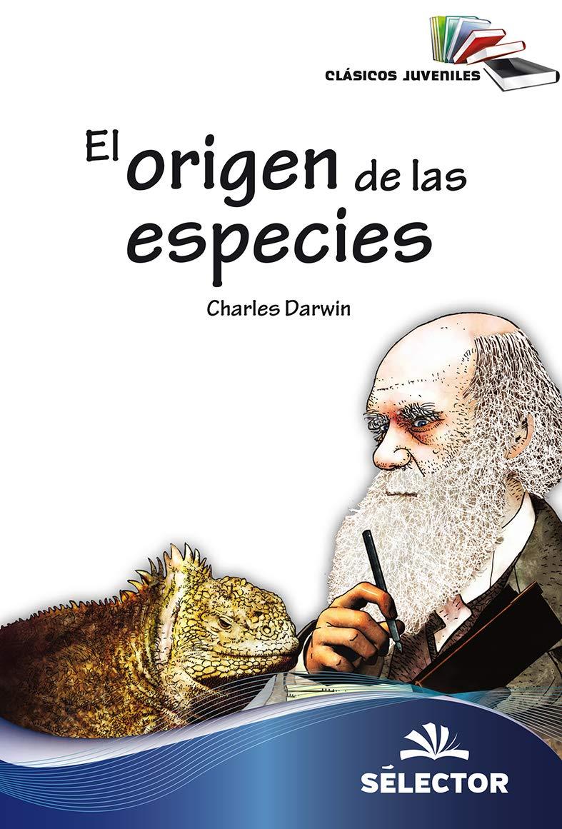 El Origen de Las Especies (Clasicos Juveniles): Amazon.es: Darwin ...