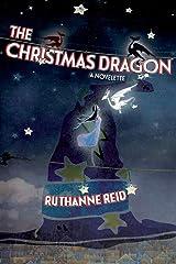 The Christmas Dragon: Book 1 (Among the Mythos) Paperback