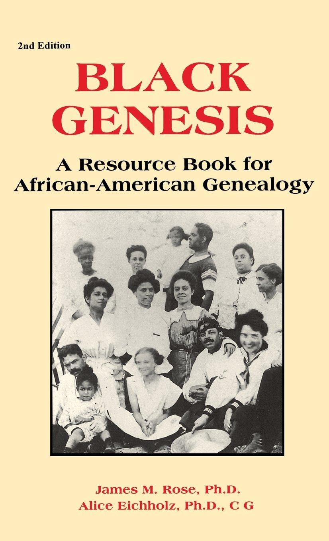 Download Black Genesis: A Resource Book for African-American Genealogy ebook