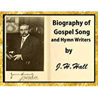 Biography of Gospel Song and Hymn Writers book cover