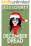 December Dread: Humor and Hijnks (A Mira James Mystery Book 8)