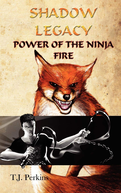 Power of the Ninja - Fire (Shadow Legacy, Book 2): Amazon.es ...