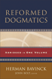 Reformed Dogmatics: Abridged in One Volume (English Edition)
