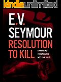 Resolution to Kill (Tallis Book 4)