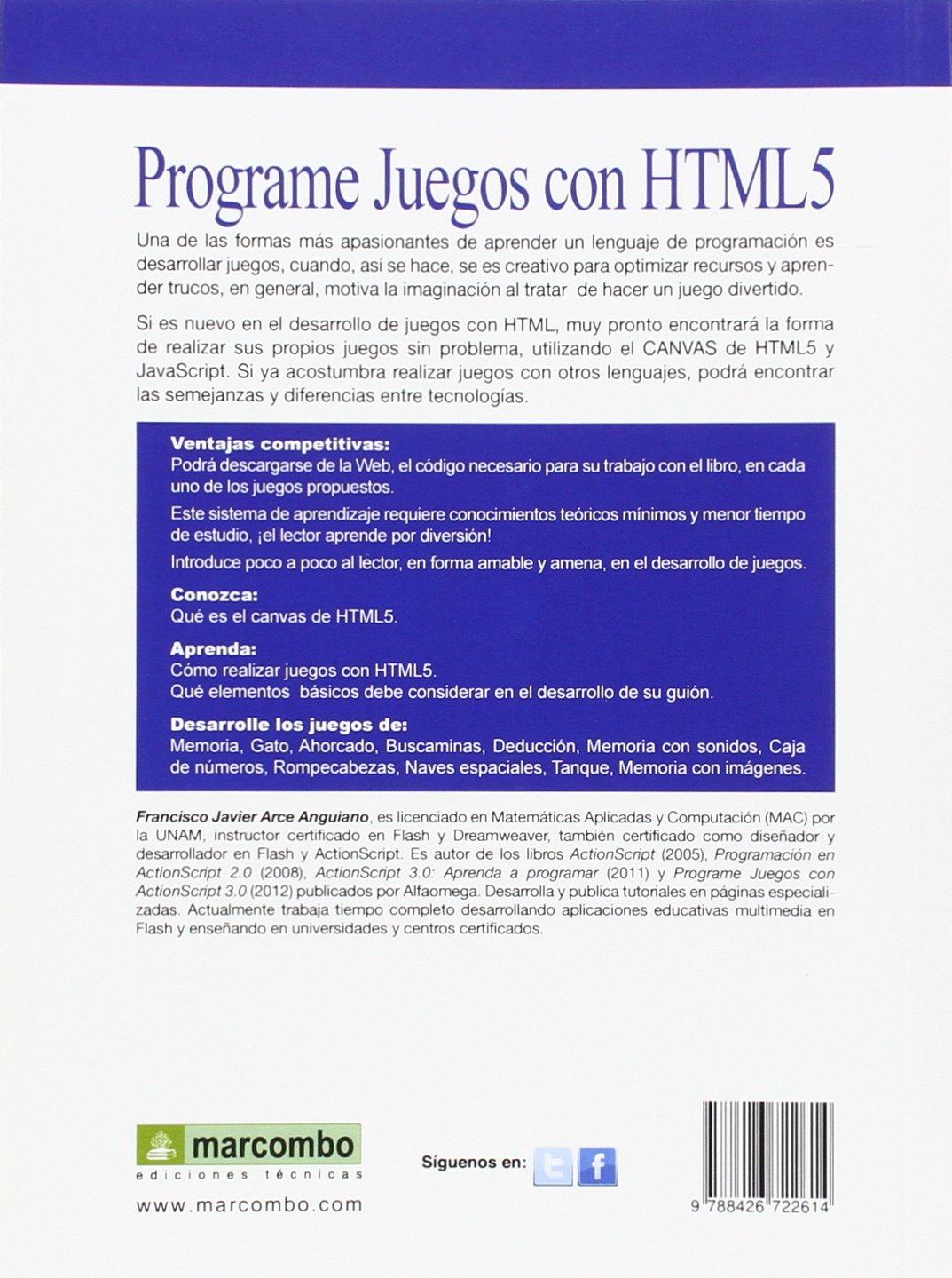 Programe juegos con HTML5: Francisco Javier Arce Anguiano: 9788426722614: Amazon.com: Books