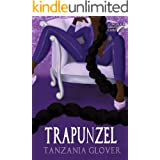 Trapunzel (Faded Fairytales Book 3)