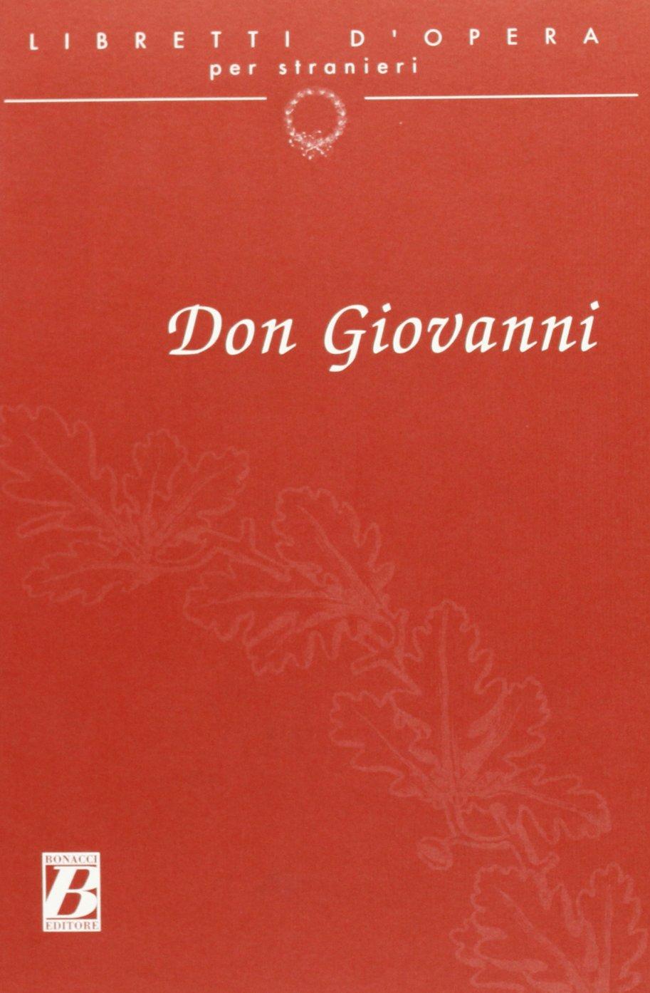Don Giovanni. Dramma giocoso in due atti Copertina flessibile – 1 gen 1997 Lorenzo Da Ponte A. Biguzzi Bonacci 8875733317