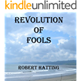 REVOLUTION OF FOOLS (MURDER IN PANAMA, Jimmy Hart Book 2)