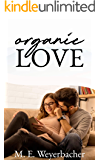 Organic Love: Inspirational Romance (Small Town Secrets Book 1)