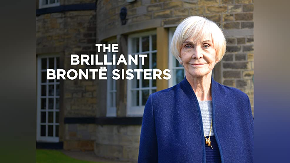 Sheila Hancock: The Brilliant Brontë Sisters - Series 1