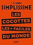 Les cocottes les + faciles du monde