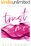 Trust Me: If you liked The Mister, you'll LOVE this! (The Bad Boy Billionaires Series Book 1)