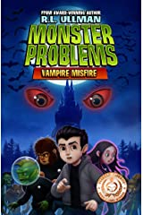 Monster Problems: Vampire Misfire Kindle Edition