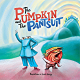 The Pumpkin and The Pantsuit