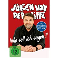 Jürgen von der Lippe - Wie soll ich sagen...?
