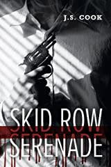 Skid Row Serenade