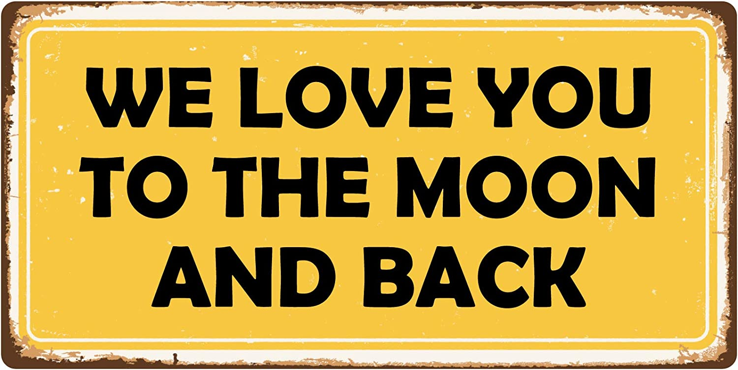 "StickerPirate 1092HS We Love You to The Moon and Back 5""x10"" Aluminum Hanging Novelty Sign"