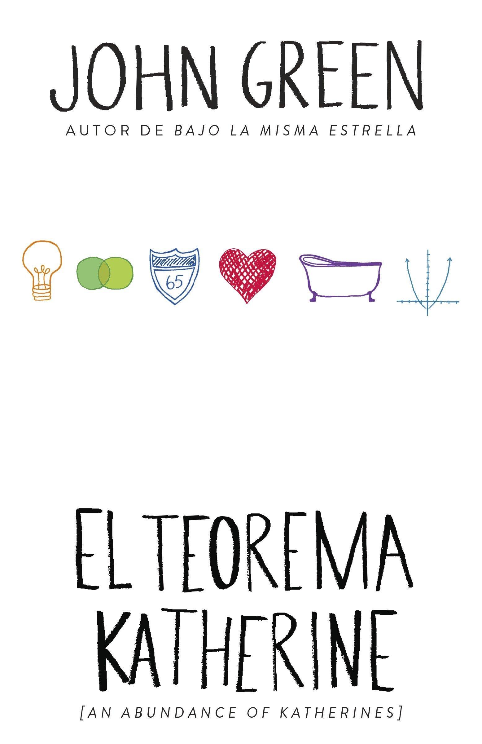 El teorema Katherine: (An Abundance of Katherine--Spanish-language Edition) (Spanish Edition) pdf epub