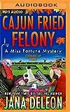 Cajun Fried Felony