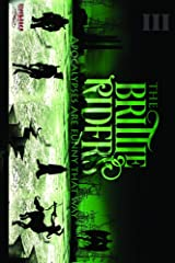 The Brittle Riders: Book Three (The Brittle Riders Series) Kindle Edition