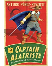 Captain Alatriste: A swashbuckling tale of action and adventure (The Adventures of Captain Alatriste)