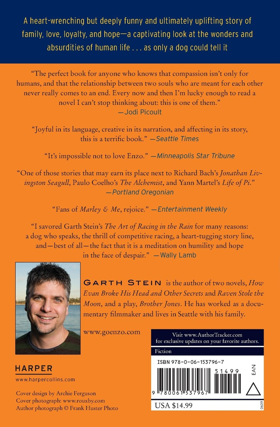 experience as a learning process in the novel the art of racing in the rain by garth stein Kirkus reviews talks to garth stein about his new novel a sudden light rules & selection process author of the art of racing in the rain.
