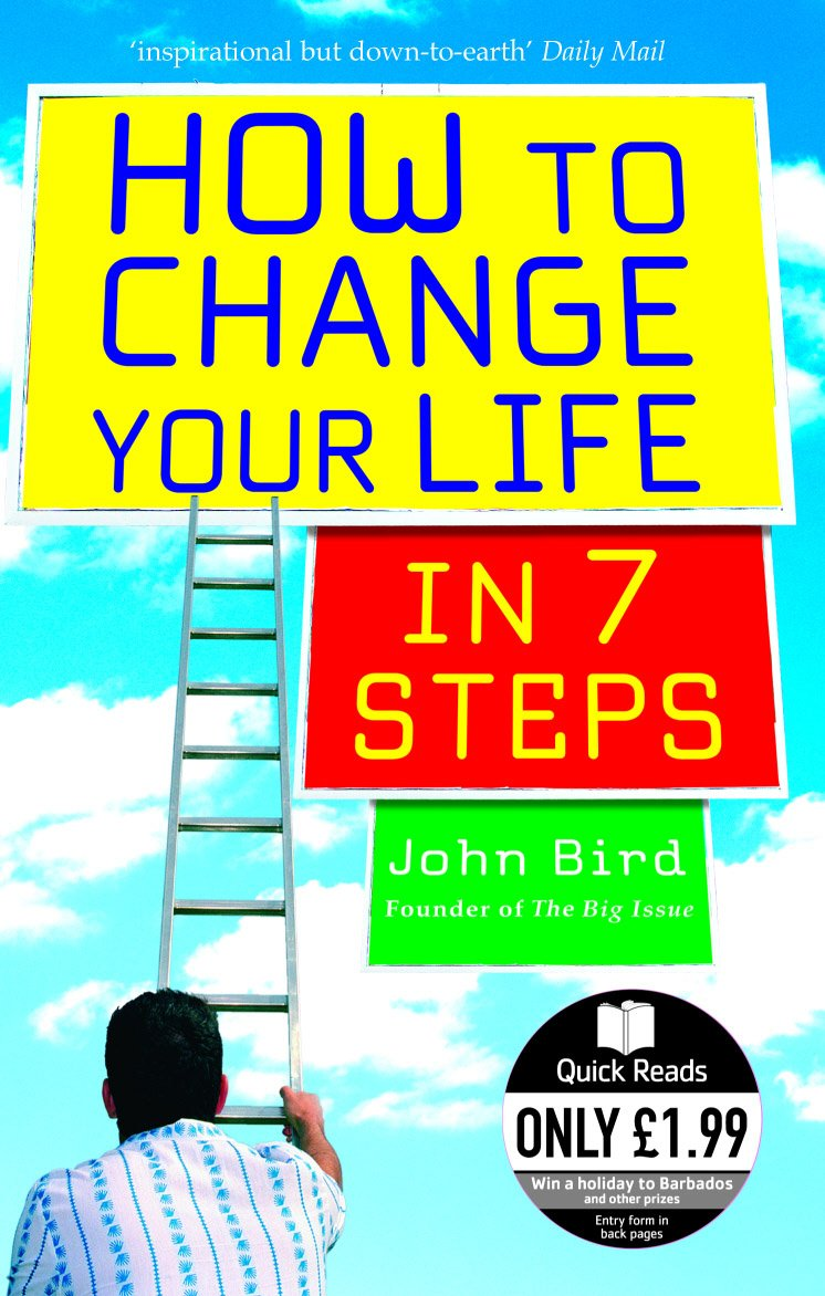 Download How to Change Your Life in 7 Steps (Quick Reads) PDF