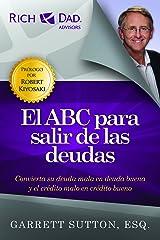 El ABC para salir de las deudas (Rich Dad's Advisors (Paperback)) (Spanish Edition) Paperback