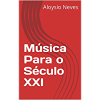 Música Para o Século XXI