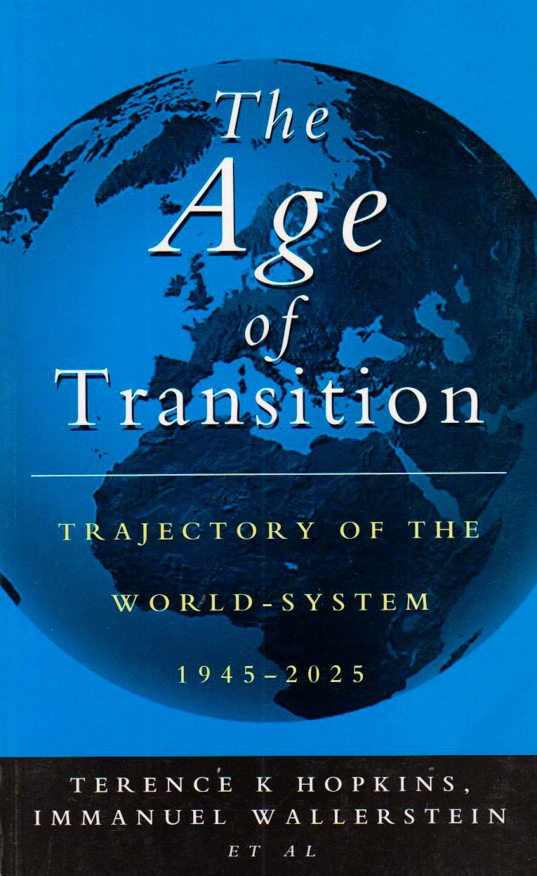 Read Online The Age of Transition: Trajectory of the World-System 1945-2025 pdf
