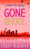 Gone Ghoul (The Baxter & Co. Mysteries Book 2)