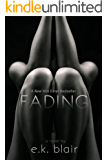 Fading (The Fading Series): An epic stand-alone romance
