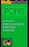 PONS Wörterbuch Portugiesisch -> Deutsch Advanced / Dicionário PONS de Português -> Alemão Advanced (Portuguese Edition)