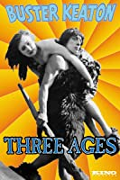 The Three Ages (Silent)