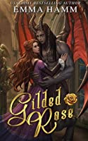 Gilded Rose: A Beauty And The Beast Retelling