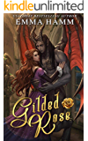 Gilded Rose: A Beauty and the Beast Retelling (Celestials Book 1)
