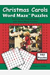 Christmas Carols Word Maze Puzzles: Get into the Singing Spirit with Word Maze Puzzles (Christmas Word Maze Puzzle Book) Paperback