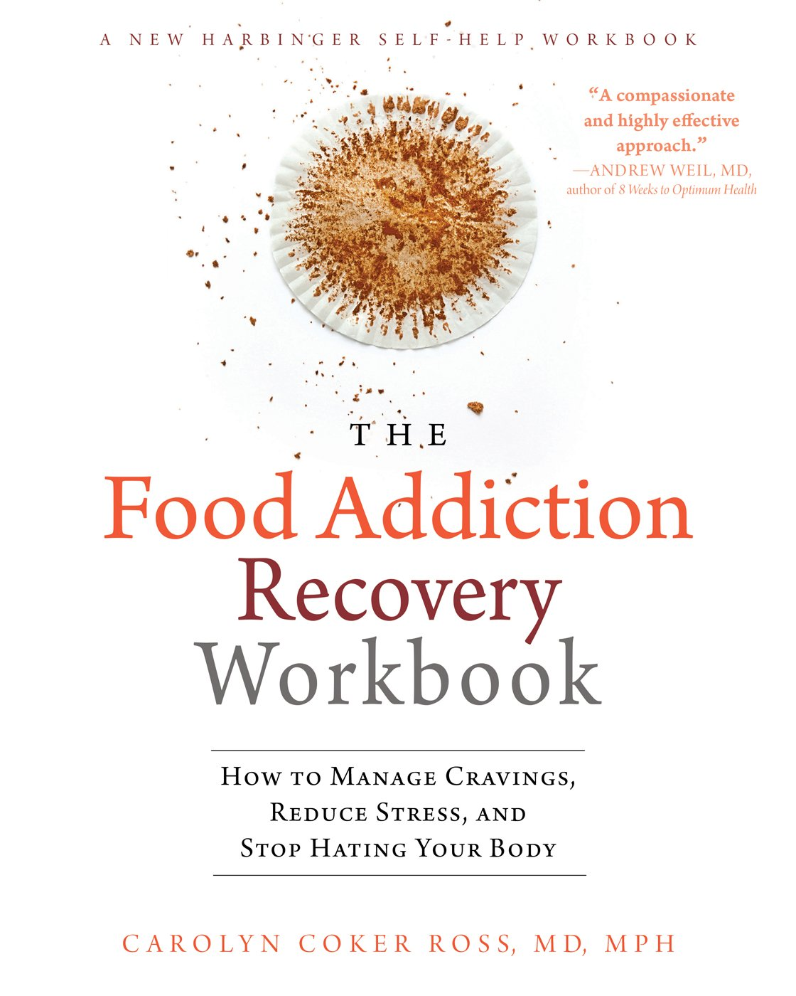 Workbooks total transformation workbook : The Food Addiction Recovery Workbook: How to Manage Cravings ...