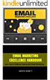 Email Marketing Excellence Handbook: Learn How to Make an Income with Email Marketing (English Edition)