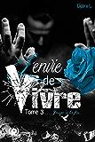 Jusqu'à la fin: Une saga romantique (L'envie de vivre t. 3) (French Edition)