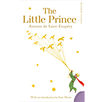The Little Prince: Picador Classic (English Edition)