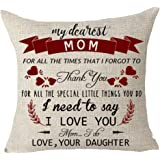 FELENIW My Dearest Mom Forgot to Thank You for All The Little Things You Do I Need to Say I Love You Blessing Gift Throw Pillow Cover Cushion Case Cotton Linen Decorative 18 Square