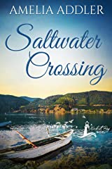 Saltwater Crossing (a Wescott Bay novel Book 4) Kindle Edition