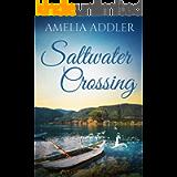Saltwater Crossing (Westcott Bay Novel Book 4)