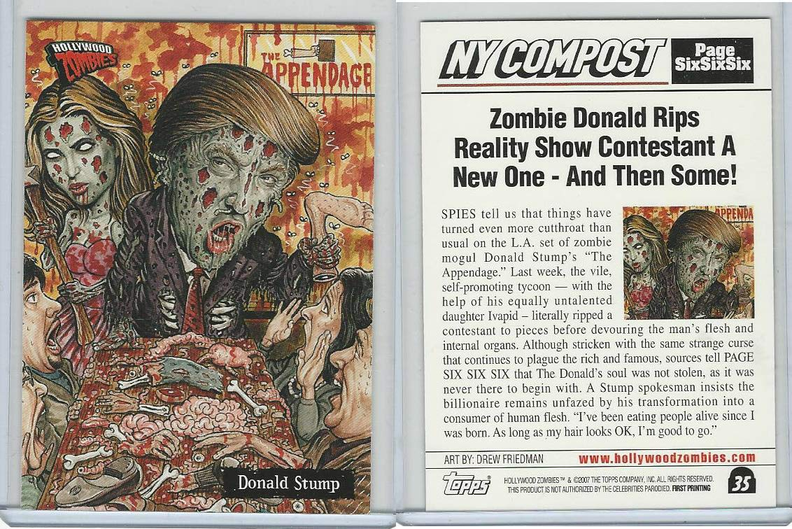 2007 Topps, Hollywood Zombies, 35 Donald Trump, Apprentice, President