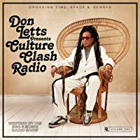 Don Letts Presents Culture Clash Radio / Various