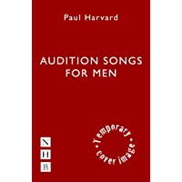 Audition Songs for Men (NHB Good Audition Guides)
