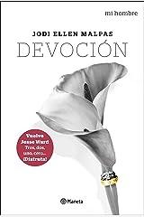 Mi hombre. Devoción (Spanish Edition) Kindle Edition